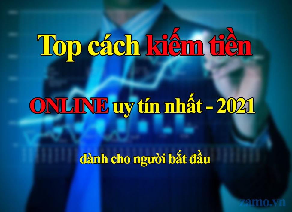 Top kiếm tiền online 2021