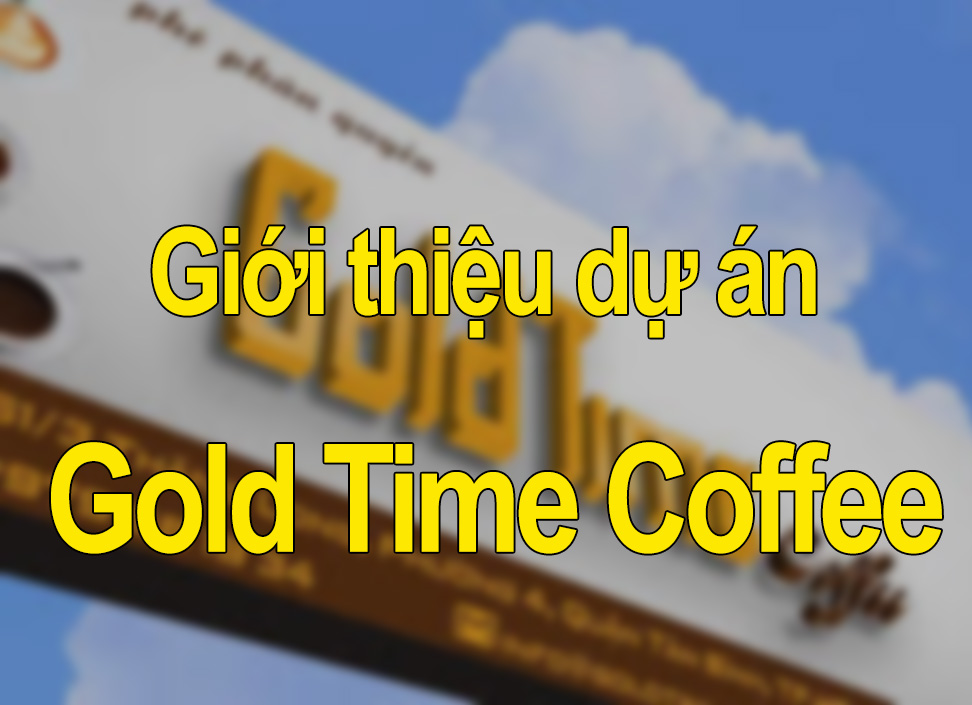 du-an-gold-time-coffee